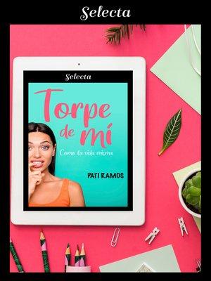 cover image of Torpe de mí