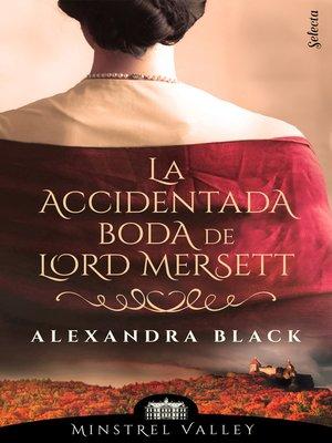 cover image of La accidentada boda de lord Mersett