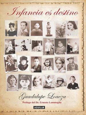 cover image of Infancia es destino