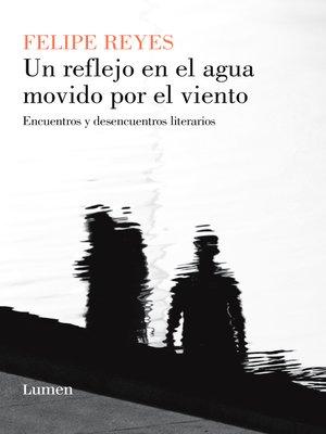 cover image of Un reflejo en el agua movido por el viento