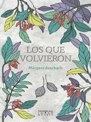 cover image of Los que volvieron