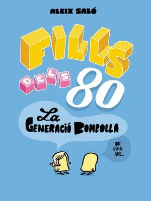 cover image of Fills dels 80