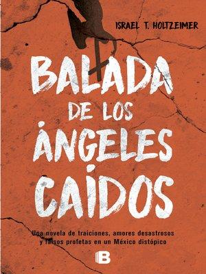 cover image of Balada de los ángeles caídos