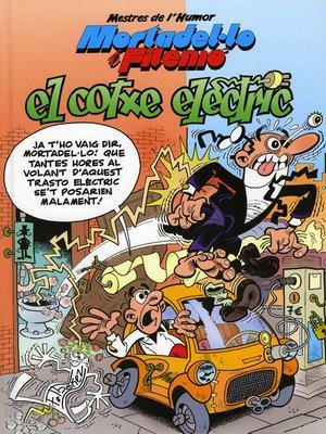 cover image of Mortadel·lo i Filemó. El cotxe elèctric (Mestres de l'Humor 33)