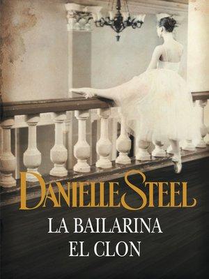 cover image of La bailarina | El clon