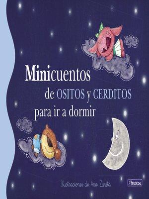 cover image of Minicuentos de ositos y cerditos para ir a dormir
