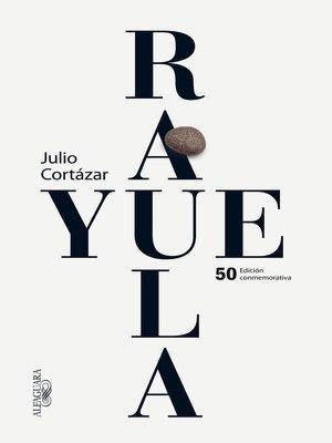 cover image of Rayuela (edición conmemorativa)