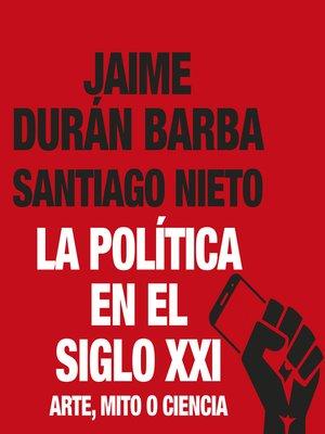 cover image of La política en el siglo XXI