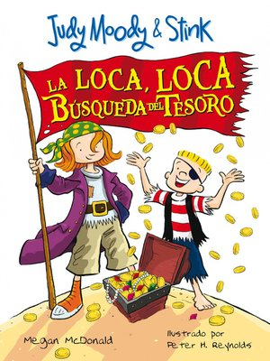 cover image of La loca, loca búsqueda del tesoro (Judy Moody & Stink)