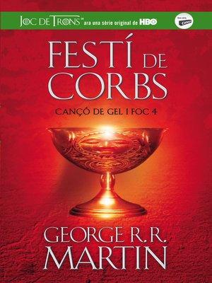 cover image of Festí de corbs (Cançó de gel i foc 4)
