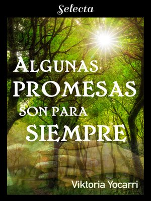 cover image of Algunas promesas son para siempre