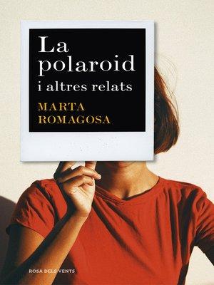 cover image of La polaroid