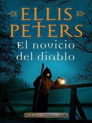 cover image of El novicio del diablo (Fray Cadfael 8)