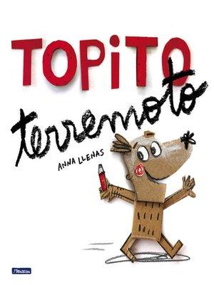 cover image of Topito terremoto
