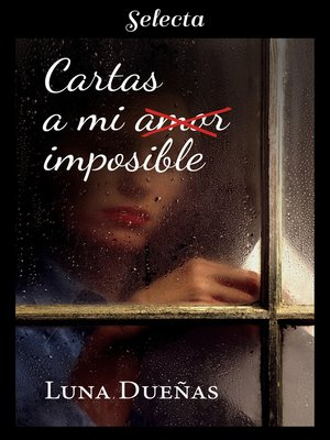 cover image of Cartas a mi amor imposible
