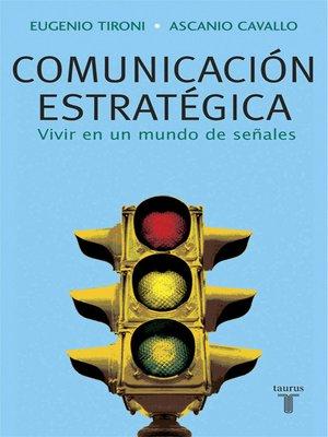 cover image of Comunicación estratégica