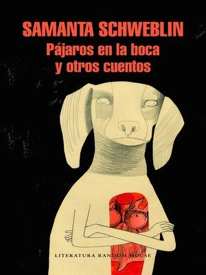 cover image of Pájaros en la boca y otros cuentos