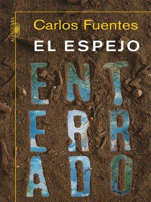 cover image of El espejo enterrado