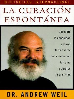 cover image of La curación espontánea