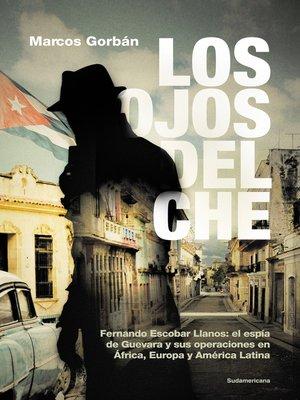 cover image of Los ojos del Che