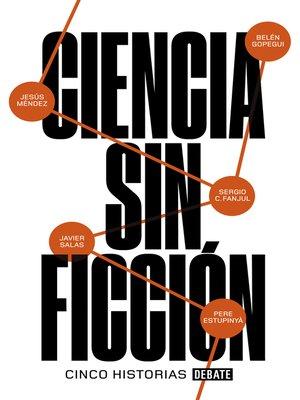 cover image of Ciencia sin ficción