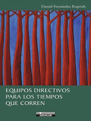 cover image of Equipos directivos para los tiempos que corren