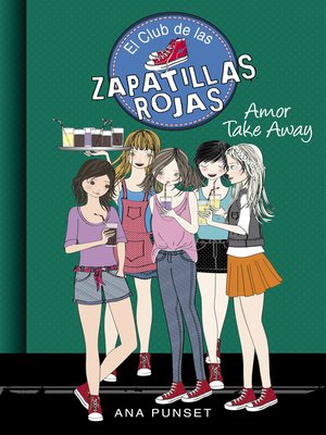 cover image of Amor Take Away (Serie El Club de las Zapatillas Rojas 9)