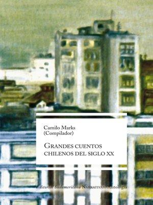 cover image of Grandes cuentos chilenos del siglo XX