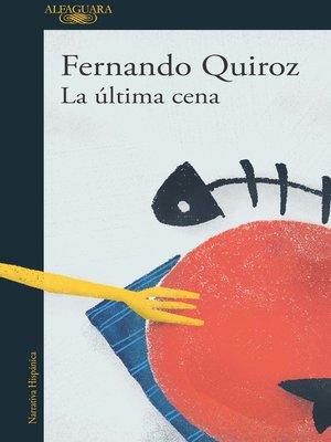 cover image of La última cena
