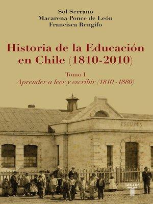 cover image of Historia de la Educación en Chile (1810--2010)
