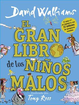 cover image of El gran libro de los niños malos