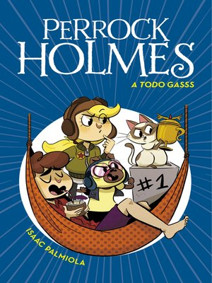 cover image of A todo gasss (Serie Perrock Holmes 13)