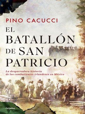 cover image of El batallón de San Patricio