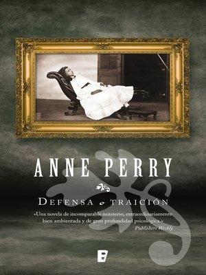 cover image of Defensa o traición (Detective William Monk 3)