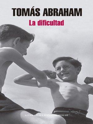 cover image of La dificultad