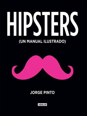 cover image of Hipsters. Manual ilustrado