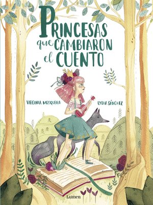 cover image of Princesas que cambiaron el cuento