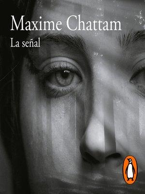 cover image of La señal