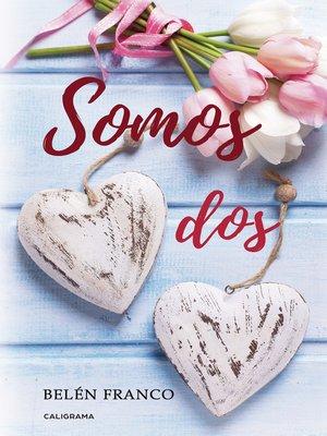cover image of Somos dos