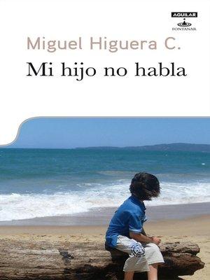 cover image of Mi hijo no habla