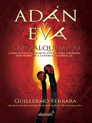 cover image of Adán y Eva. Sexo alquímico