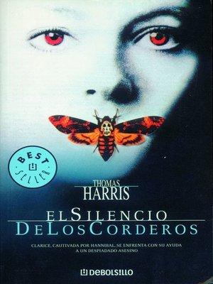 cover image of El silencio de los corderos (Hannibal Lecter 2)