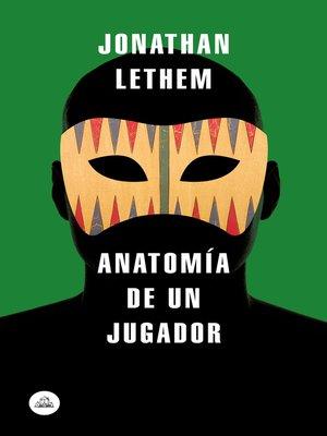 cover image of Anatomía de un jugador