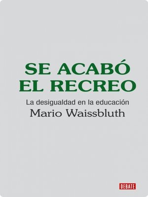 cover image of Se acabó el recreo