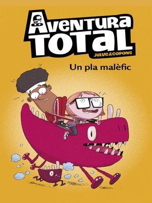 cover image of Un pla malèfic