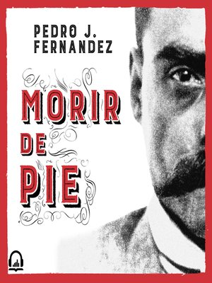 cover image of Morir de pie