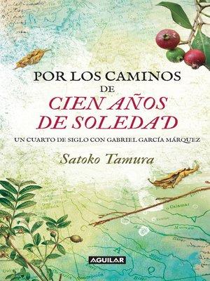 cover image of Por los caminos de cien años de soledad