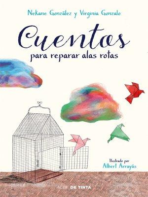 cover image of Cuentos para reparar alas rotas