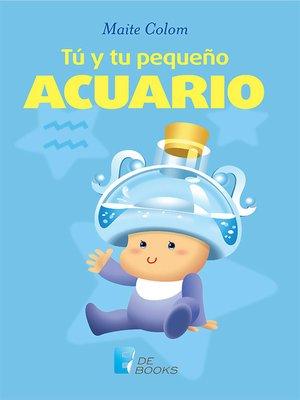 cover image of Tú y tu pequeño Acuario