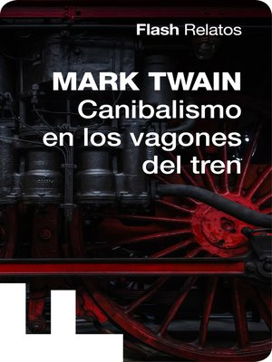 cover image of Canibalismo en los vagones del tren (Flash Relatos)
